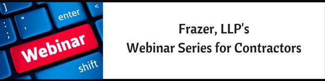 Frazer_LLPsWebinar_Series_for_Contractors.png